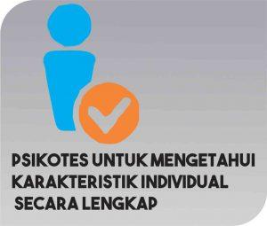 psikotes untuk mengetahui karakteristik individual secara lengkap
