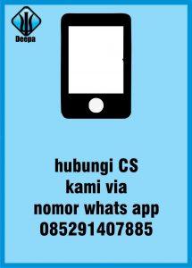 hubungi cs kami via whatsapp di nomor 085291407885