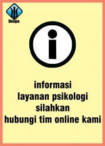 infomasi layanan psikologi silahkan hubungi tim online kami
