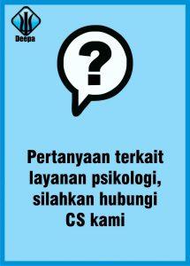 pertanyaan terkait layanan psikologi silahkan hubungi CS kami
