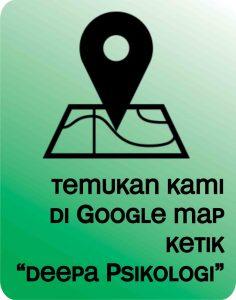 temukan kami di google map dengan mengetik deepa psikologi