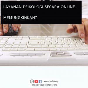 layanan psikologi secara online, memungkinkan kah..